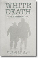 """White Death — The Blizzard of '77"" by Erno Rossi"